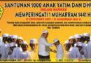 SANTUNAN 1000 ANAK YATIM DAN DHUAFA